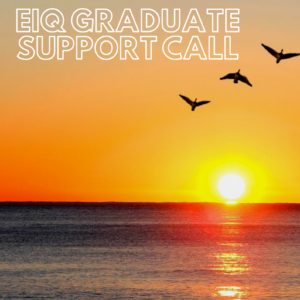 EIQ Graduate Support Call